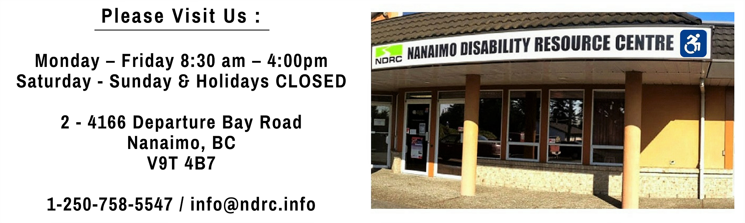 A listing of NDRC's hours (Monday to Friday 830 am to 4 pm, saturdays, sundays, and holidays closed) with a picture of the NDRC building, address, phone number, and email address.