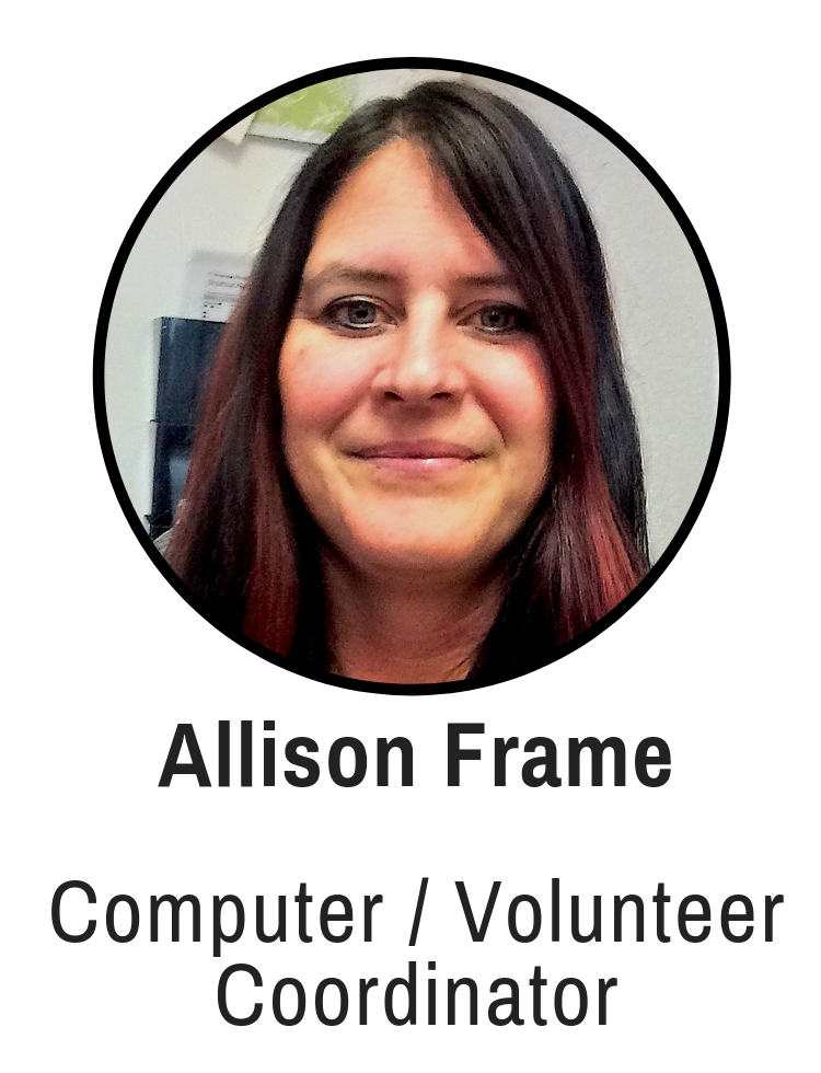 Close up picture of woman with long brown hair with red streaks with the words Allison Frame, Computer/ Volunteer coordinator