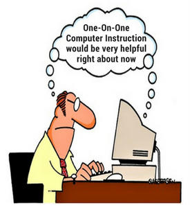 "Comic of a man on a computer with a thought bubble, leading from the man and the computer saying ""some one on one computer instruction would be very helpful right about now"
