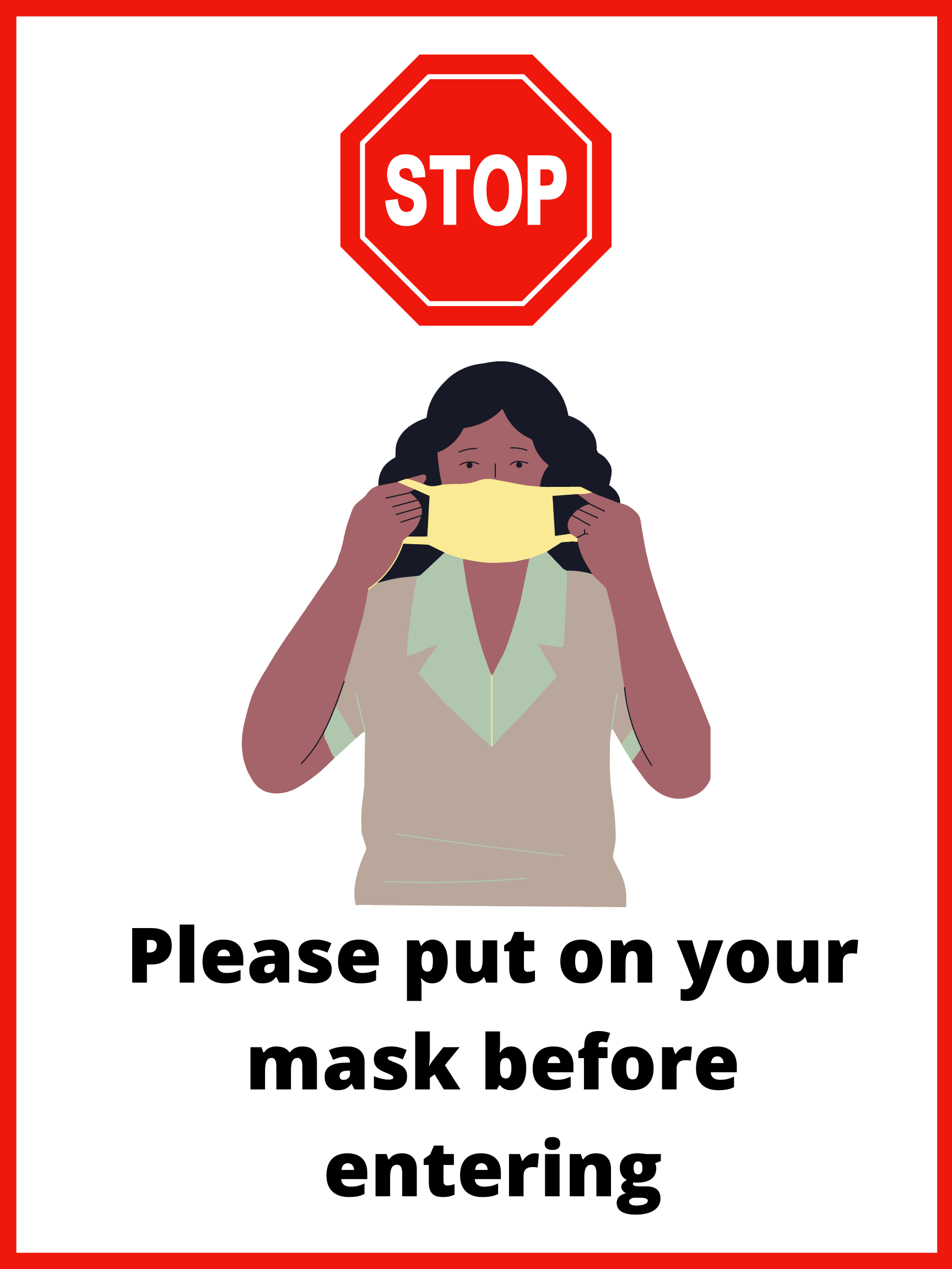 Red stop sign over a woman putting on a mask with text underneath saying Please put on your mask before entering